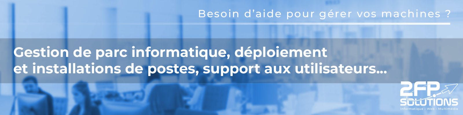 banniere helpdesk 1600 x 400 2 2FP Solutions